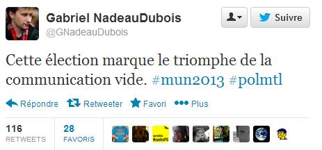 """Gabriel Nadeau-Dubois, """"Cette élection marque le triomphe de la communication vide"""" - Twitter"""