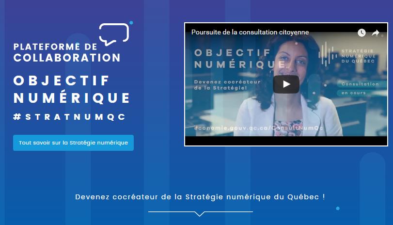 Site de la consultation sur la stratégie numérique, Ministère de l'Économie, de la Science et de l''Innovation, Québec.