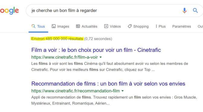 Google, je cherche un bon film à regarder