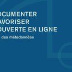 Guide Bien documenter pour favoriser la découverte en ligne, Fondation Jean-Pierre Perreault